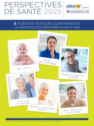 03-2014-DossierPresse-lUFSBD-imagine-la-santé-Bucco-Dentaire-dans-10-ans-en-2025--1 copie