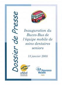 DOSSIER DE PRESSE miniature BUCCO BUS SOINS DENTAIRES SENIORS 13 janvier 2005