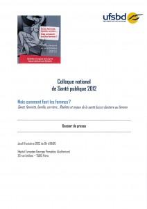 DOSSIER DE PRESSE miniature COLLOQUE NATIONAL DE SANTE PUBLIQUE 2012 mais comment font les femmes